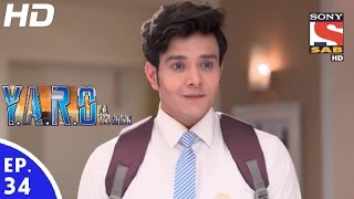 Y.A.R.O Ka Tashan - यारों का टशन - Episode 34 - 9th September, 2016