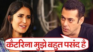 Salman Khan Says My Favorite Leading Lady Is Katrina Kaif