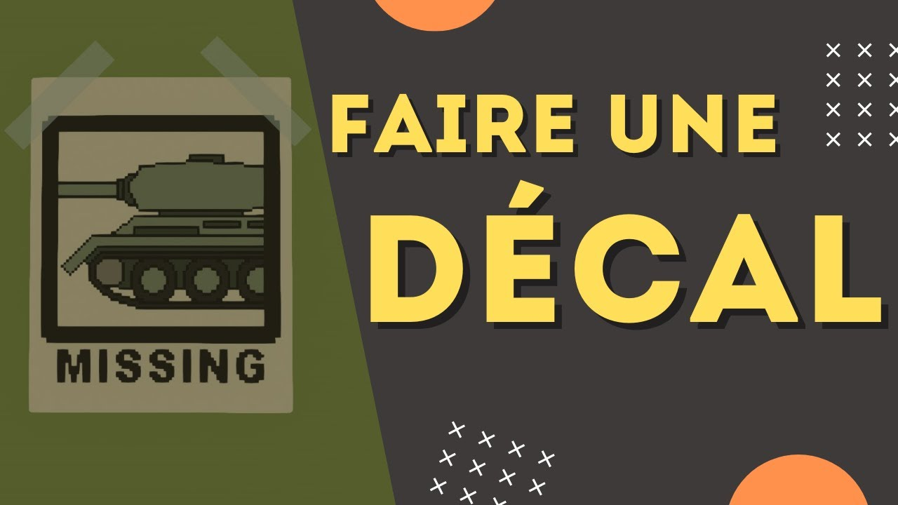 [FR] TUTO - FAIRE UNE DECAL - UNTURNED