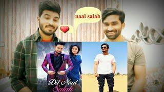 Dil Naal Salah (Reaction Video) Sajjan Adeeb || Gurlej Akhtar