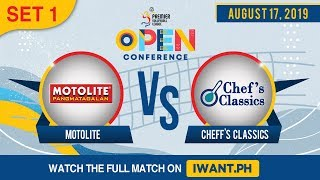 SET 1 | Motolite vs. Chef's Classic | August 17, 2019 (Watch the full game on iWant.ph)