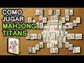 Como Jugar Mahjong Titans Sin Nada 2020