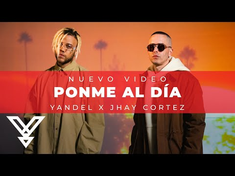 Yandel x Jhay Cortez - Ponme Al Dia