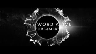The Word Alive - Dreamer