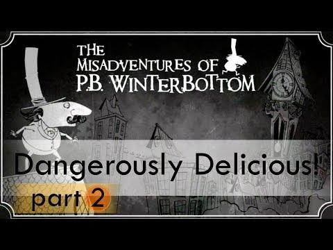 The Misadventures of P.B. Winterbottom (Part #2)