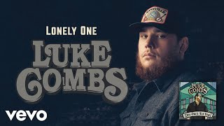 Luke Combs   Lonely One (Official Audio)