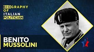 Benito Mussolini Short Biography