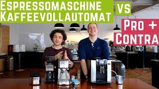 Espressomaschine vs Kaffeevollautomat : Pro und Contra