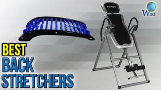 7 Best Back Stretchers 2017