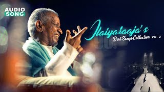 Ilayaraja 90s Songs Collection |  | Vol 2 | Ilayaraja Love Hit Songs | Music Master