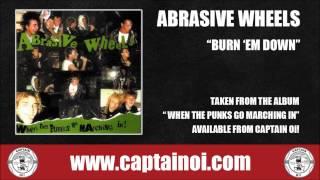 Abrasive Wheels - Burn Em Down