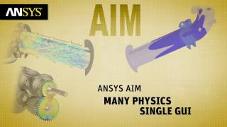 Multiple Physics in a Single GUI with ANSYS AIM