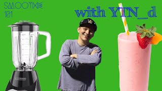 Smoothie 101 With YTN_d