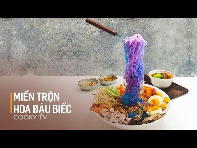 Cach Lam Miến Hoa đậu Biếc Trộn Kiểu Thai Cooky Vn