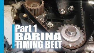 Barina Timing Belt Part 1