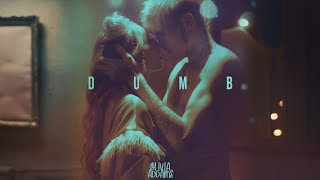 Olivia Addams - Dumb | Official Video