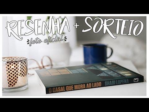 RESENHA & SORTEIO: O Casal Que Mora ao Lado + SORTEIO | por Carol Sant