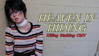 Heaven In Hiding (Killing Stalking CMV)