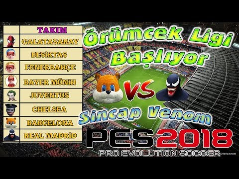 PES 2018 Örümcek Ligi Venom vs Sincap Real Madrid Barcelona Maçı