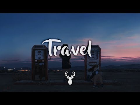 Travel | Chillstep Mix