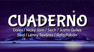 Dalex - Cuaderno (LETRA) ft Nicky Jam, Sech, Justin Quiles, Feid, Lenny Tavarez, Rafa Pabön