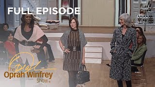 How To Look Great At Any Age | The Oprah Winfrey Show | Oprah Winfrey Network