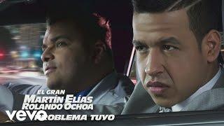 El Gran Martín Elías   Problema Tuyo (Cover Audio)