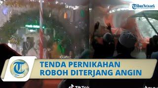 Viral Detik-detik Tenda Pernikahan Roboh Diterjang Angin, Pengantin Wanita Pingsan, Para Tamu Panik