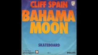 Cliff Spain (Drafi Deutscher)   Bahama Moon (i)  1977