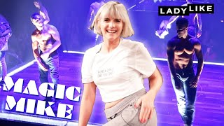 Devin Learns To Dance Like Magic Mike In A Day • Ladylike