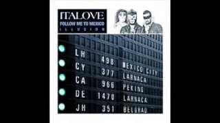 ITALOVE - FOLLOW ME TO MEXICO (FLASHBACK RI-MIX) (℗2013)