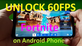 HOW TO UNLOCK 60FPS FORTNITE Mobile on Android Phone - Rooted