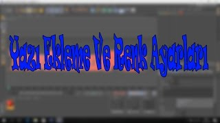 Cınema 4D Yazı Ekleme Ve Yazı Rengi Ayarları- Cınema 4D dersleri B.s.G