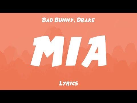 Bad Bunny, Drake - MIA (Lyrics/Letras)