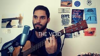 "Muse   ""The Void"" Acoustic Cover (Marc Rodrigues)"