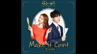 CHEN (첸) (EXO) - Make it Count (Touch Your Heart (진심이 닿다) OST Part.1)
