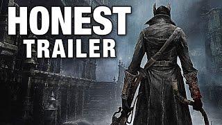 BLOODBORNE (Honest Game Trailers)