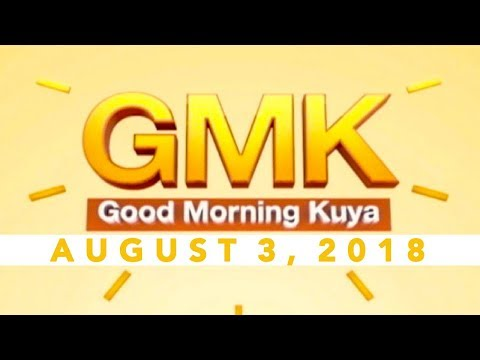 [UNTV]  Good Morning Kuya (August 3, 2018)