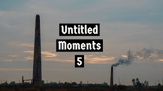 Untitled moments 5