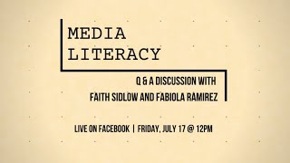 Media Literacy Q&A with Faith Sidlow & Fabiola Ramirez