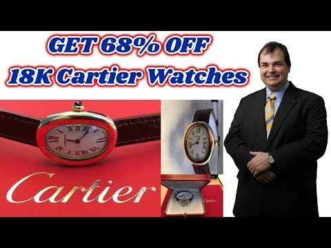 How to buy a Cartier Watch at 68% off retail yet still have the Cartier boutique experience