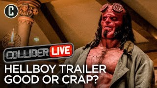 Hellboy Redband Trailer: Good or Crap? - Guest Steve Rannazzisi Joins Collider Live #83