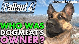 Fallout 4 Theory: Who Was Dogmeat's Previous Owner? (Lore and Theory) #PumaTheories