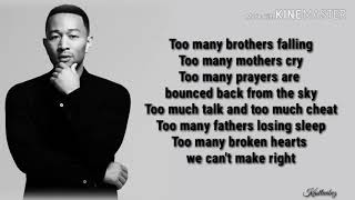 John Legend   We Need Love (Lyrics)