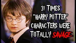 """31 Times """"Harry Potter"""" Characters Were Totally Savage"""