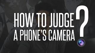 How to judge a phone camera | كيف تحكم على كاميرا هاتف