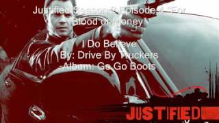 "Music on Justified ""I Do Believe"" By Drive by Truckers"
