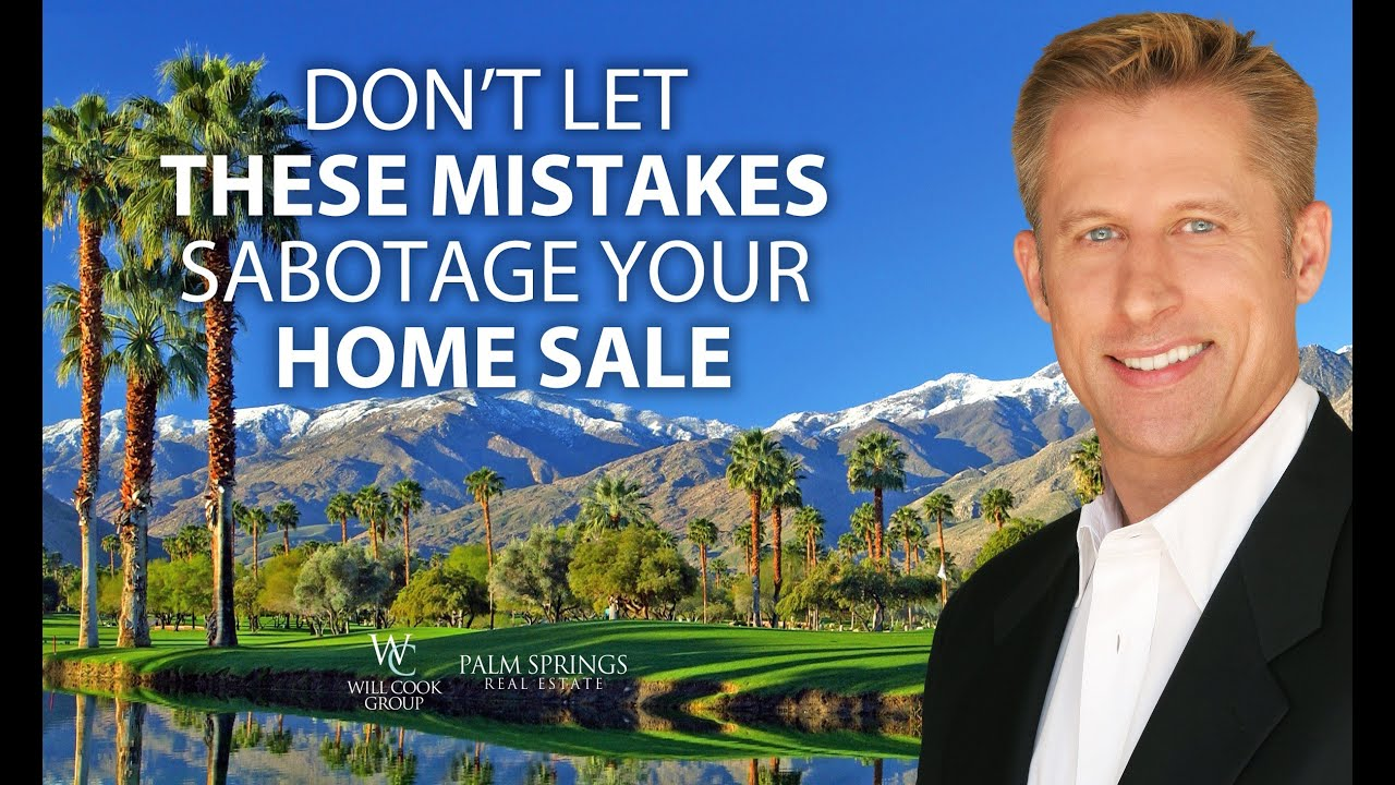 7 Mistakes That Will Sabotage Your Home Sale