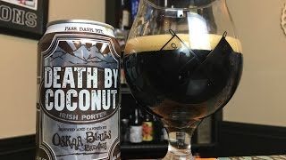 Behind the Bar: #136: Oskar Blues Brewery - Death By Coconut