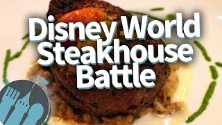 Disney World Steakhouse Showdown! - Video Youtube